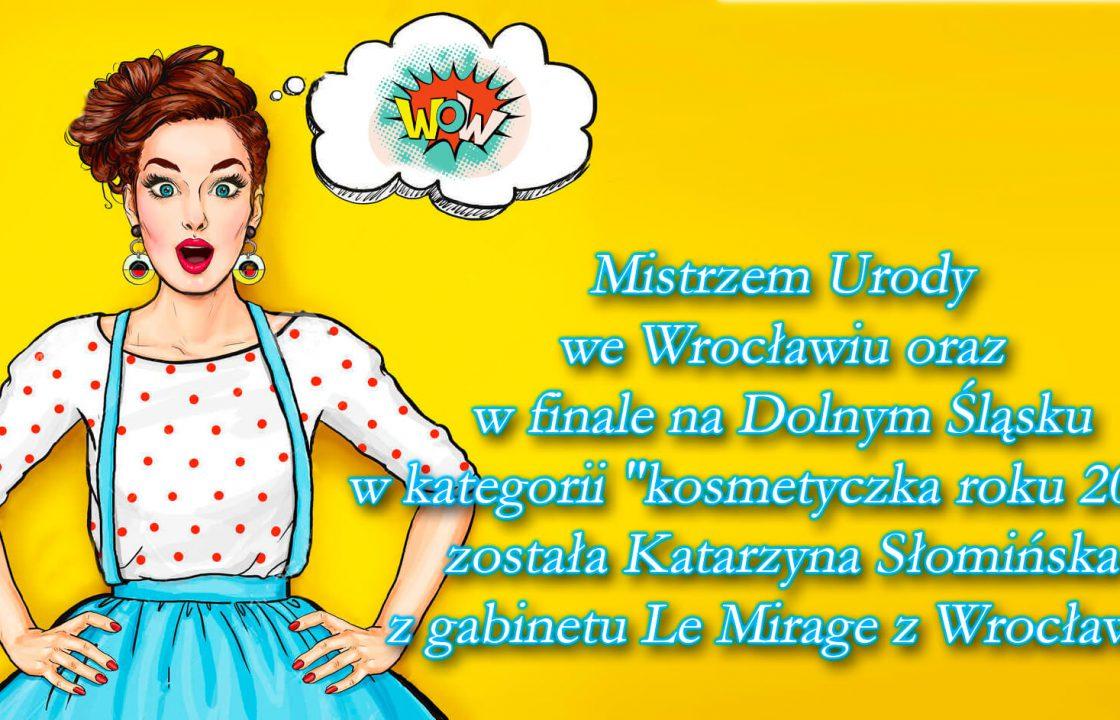 Najlepsza kosmetyczka we Wrocławiu - Katarzyna Słomińska Mistrzowie urody 2018 - Kosmetyczka Roku